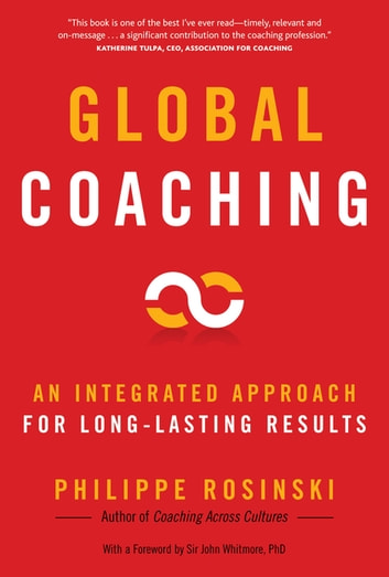 Global Coaching - An Integrated Approach for Long-Lasting Results ebook by Philippe Rosinski