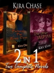 2-in-1: Partners The Wrong Corpse & The Other Woman ebook by Kira Chase