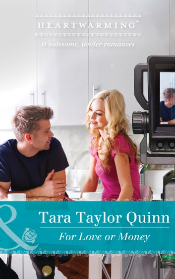 For Love Or Money (Mills & Boon Heartwarming) (Family Secrets, Book 1) ebook by Tara Taylor Quinn