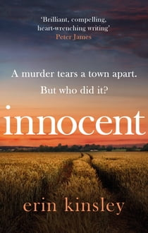 Innocent - the gripping and moving new thriller from the bestselling author of FOUND 電子書籍 by Erin Kinsley