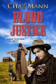 Blood Justice ebook by Chaz Mann