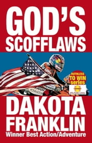 God's Scofflaws ebook by Dakota Franklin