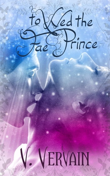 To Wed the Fae Prince