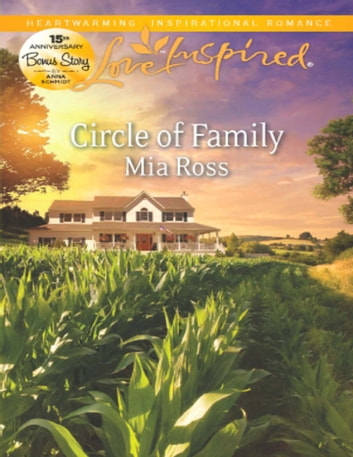 Circle of Family (Mills & Boon Love Inspired) ebook by Mia Ross