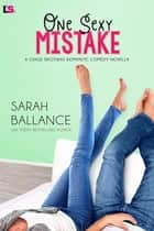 One Sexy Mistake ebook by