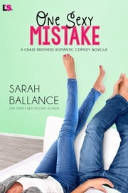 One Sexy Mistake ebook by Sarah Ballance