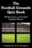 The Football Grounds Quiz Book