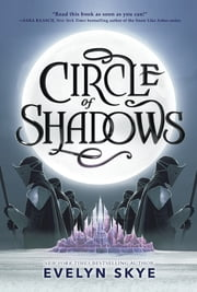 Circle of Shadows ebook by Evelyn Skye