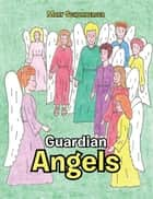 Guardian Angels ebook by Mary Schomberger