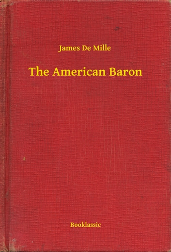 The American Baron ebook by James De Mille