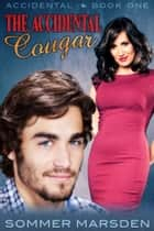 The Accidental Cougar ebook by