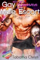 Gay Tijuana Male Escort ebook by Tabatha Christi
