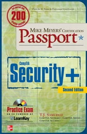 Mike Meyers' CompTIA Security+ Certification Passport, Second Edition ebook by T. J. Samuelle