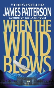 When the Wind Blows ebook by James Patterson