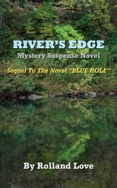 Ozark Mountains River's Edge Novel ebook by Rolland Love