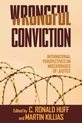 Wrongful Conviction - International Perspectives on Miscarriages of Justice ebook by
