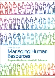 Managing Human Resources - Human Resource Management in Transition ebook by Stephen Bach,Martin Edwards