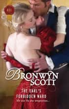The Earl's Forbidden Ward ebook by Bronwyn Scott