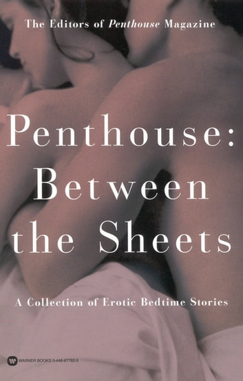 Penthouse - Between the Sheets eBook by Penthouse International