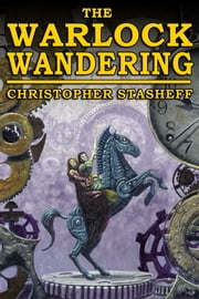 The Warlock Wandering ebook by Christopher Stasheff