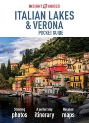 Insight Guides: Pocket Italian Lakes & Verona ebook by APA Publications Limited