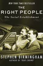 The Right People ebook by The Social Establishment in America