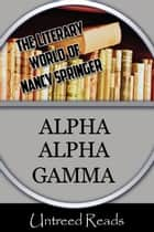 Alpha Alpha Gamma ebook by Nancy Springer