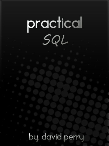 Practical SQL ebook by David Perry