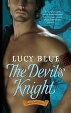 The Devil's Knight ebook by Lucy Blue
