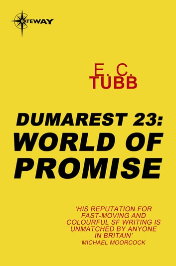 World of Promise - The Dumarest Saga Book 23 ebook by E.C. Tubb