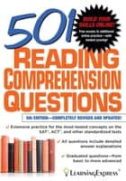 501 Reading Comprehension Questions ebook by LearningExpress, LLC