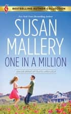 One in a Million: One in a Million\A Dad for Her Twins ebook by Susan Mallery,Tanya Michaels