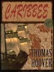 Thomas Hoover's Collection : CARIBBEE