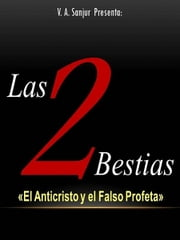 Las 2 Bestias ebook by V.A. Sanjur