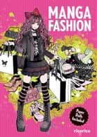 Manga Fashion with Paper Dolls ebook by ricorico