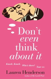 Don't Even Think About It ebook by Lauren Henderson