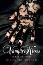 Cercueil Blues - Vampire Kisses, T2 ebook by Ellen Schreiber