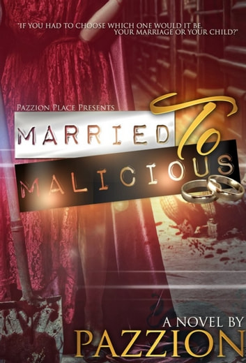 Married To Malicious ebook by Pazzion