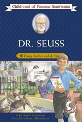 Dr. Seuss - Young Author and Artist ebook by Kathleen Kudlinski