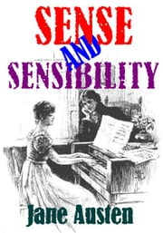 Sense and Sensibility - With illustrations ebook by Jane Austen