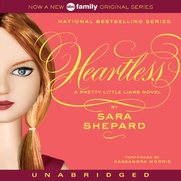 Pretty Little Liars #7: Heartless audiobook by Sara Shepard