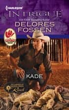 Kade ebook by Delores Fossen