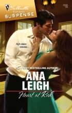 Heart at Risk ebook by Ana Leigh