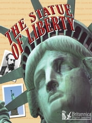 The Statue of Liberty ebook by Holly Karapetkova,Britannica Digital Learning