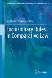 Exclusionary Rules in Comparative Law ebook by Stephen C. Thaman