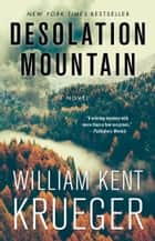 Desolation Mountain - A Novel ebook by