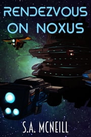 Rendezvous on Noxus ebook by SA McNeill