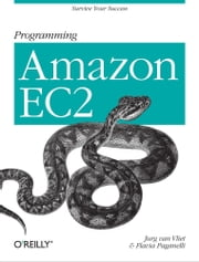 Programming Amazon EC2 ebook by Jurg van Vliet,Flavia Paganelli
