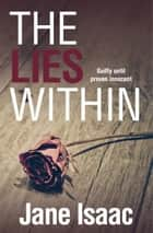 Lies Within ebook by Jane Isaac