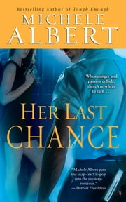Her Last Chance ebook by Michele Albert